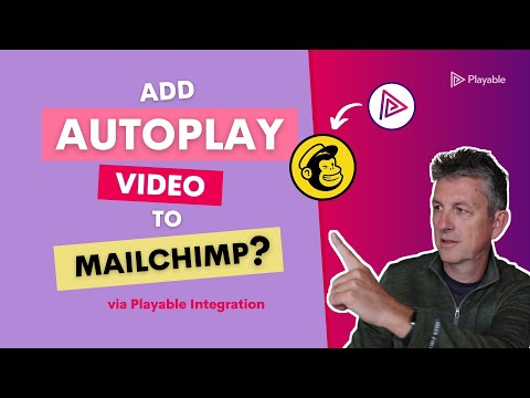 Easy Way to Add Video to Your Mailchimp Email Campaign | Playable [Video]