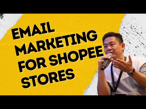 Email Marketing | Email Marketing For Shopee Stores | Email Marketing@Work [Video]