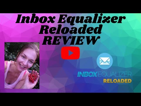 Inbox Equalizer Reloaded Review – SMART EMAIL MARKETING TIPS&TRICKS  – TRAINING + SOFTWARE [Video]