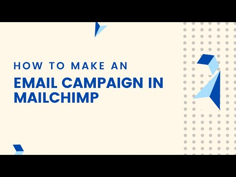 How to Make an Email Campaign in Mailchimp [Video]