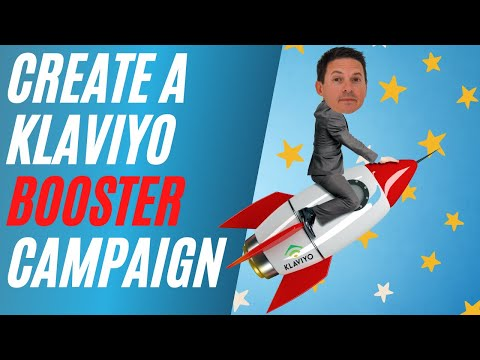 How to Create a Booster Campaign in Klaviyo [Video]