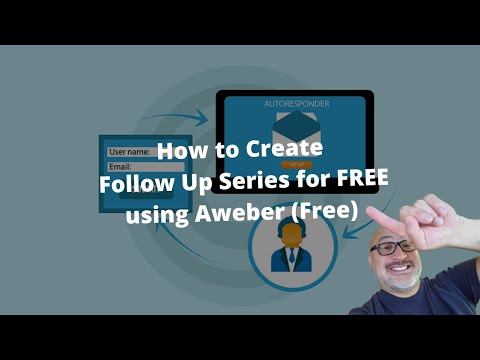 How to Create Follow Up Series for FREE using Aweber Free [Video]