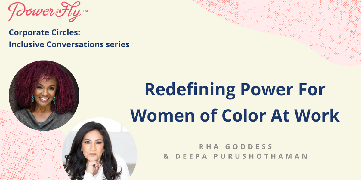Redefining Power For Women of Color At Work [Video]