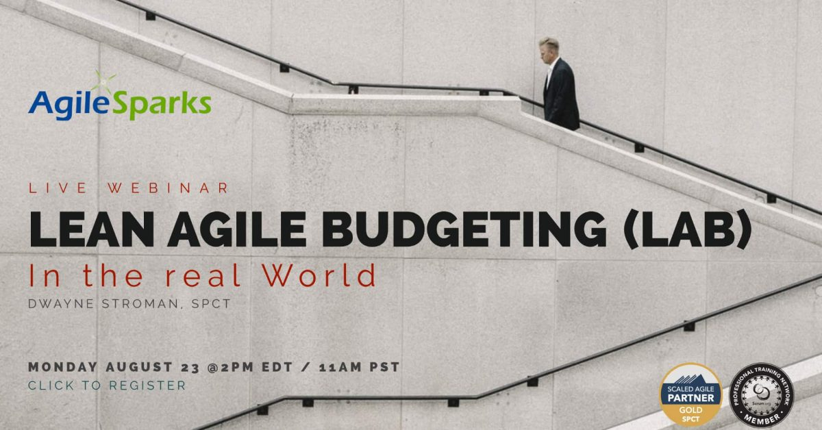 Lean Agile Budgeting(LAB) in the Real World [Video]