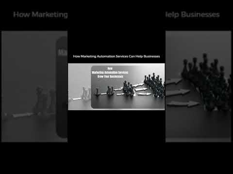 How Marketing Automation Services Can Help Businesses [Video]