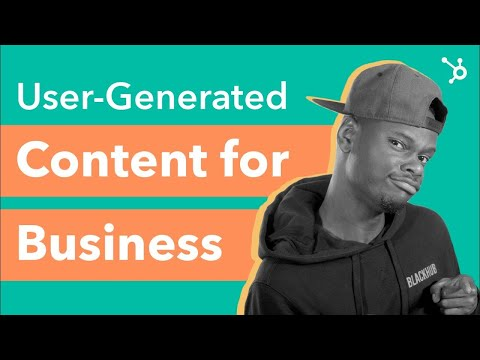 How to Use User Generated Content for Business [Video]