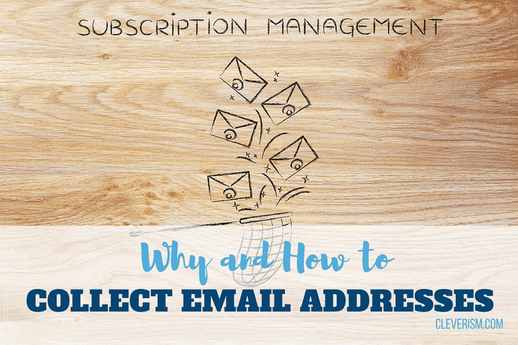 Why and How to Collect Email Addresses [Video]