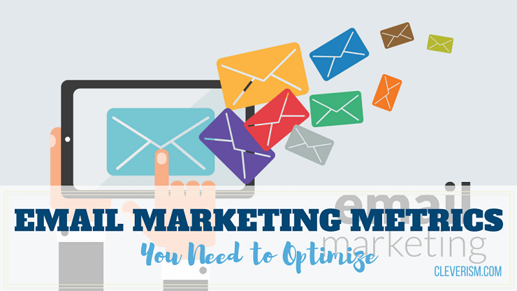 Email Marketing Metrics You Need to Optimize [Video]