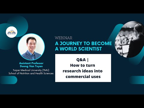 Webinar 06 | Q&A | How to turn research ideas into commercial uses [Video]