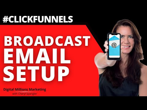 How to create a broadcast email in Clickfunnels Step By Step [Video]