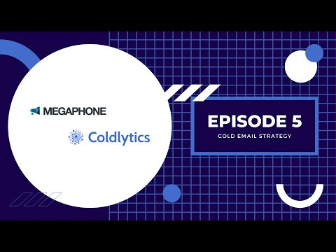 EP 5 – Cold Email Strategy [Video]