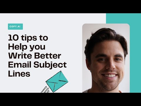 Email Marketing Strategy | 10 Tips for Writing Better Email Subject Lines [Video]