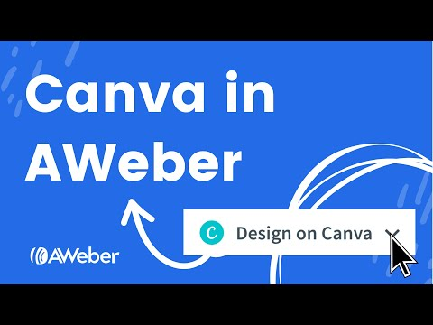 How to use Canva to create images and logos in AWeber [Video]