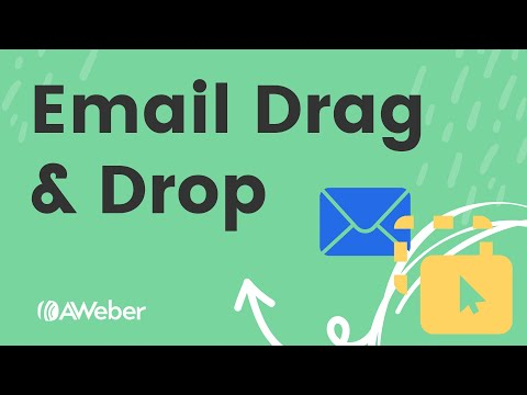 Exploring AWeber's drag and drop email builder [Video]
