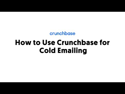 How to Use Crunchbase for Cold Emailing [Video]