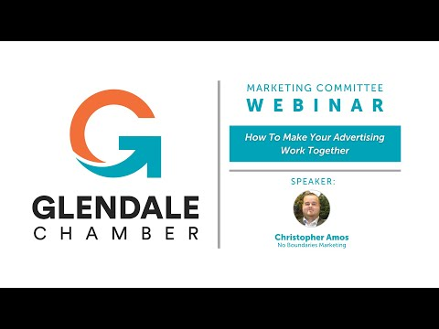 October Marketing Committee Webinar: How To Make Your Advertising Work Together [Video]