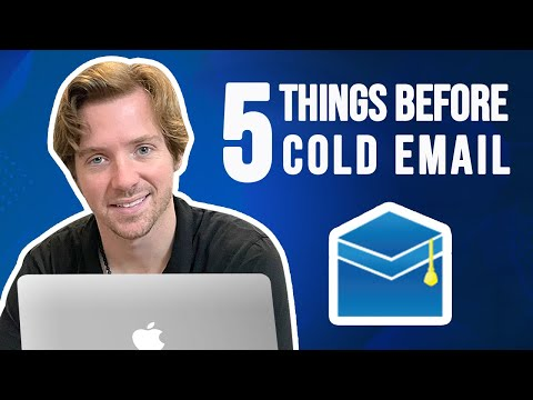 Do these 5 things before you start sending cold emails for max results [Video]