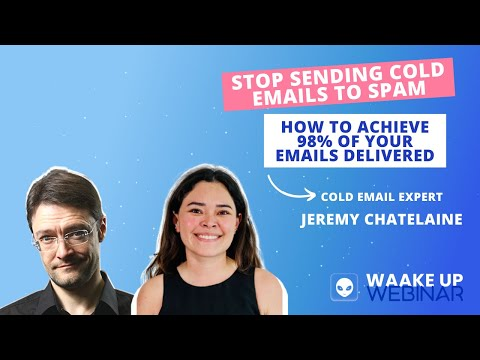Waake Up 03 | Stop sending cold emails to spam. How to achieve 98% of your emails delivered [Video]