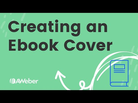 How to create an ebook cover (using AWeber and Canva) [Video]