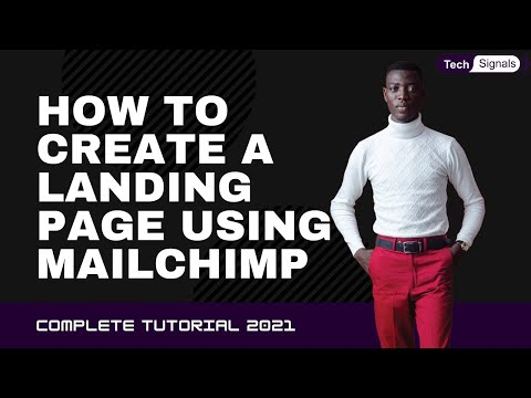 How To Create a Landing Page Using MailChimp. Tech Signals [Video]