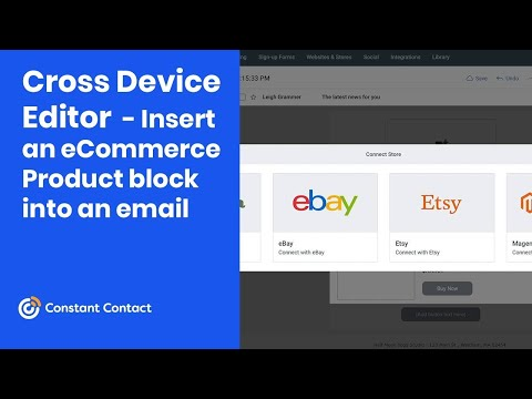 Insert an eCommerce Product block into an email in the Cross Device Editor | Constant Contact [Video]