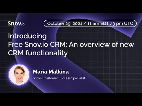 Introducing Free Snov.io CRM: An overview of new CRM functionality [Video]