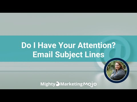 Do I Have Your Attention Yet  Improving Email Subject Lines [Video]