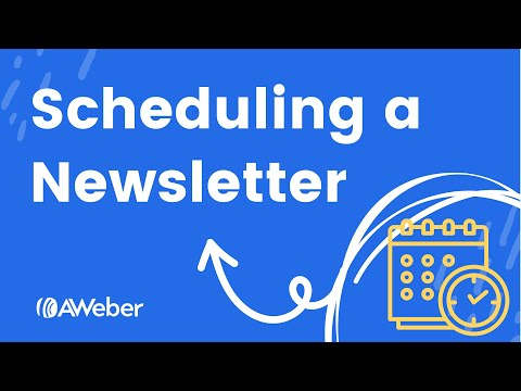 How to send a scheduled newsletter using AWeber Broadcasts [Video]